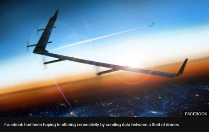 Facebook Give Up Flying Internet Plan Company Confirmed